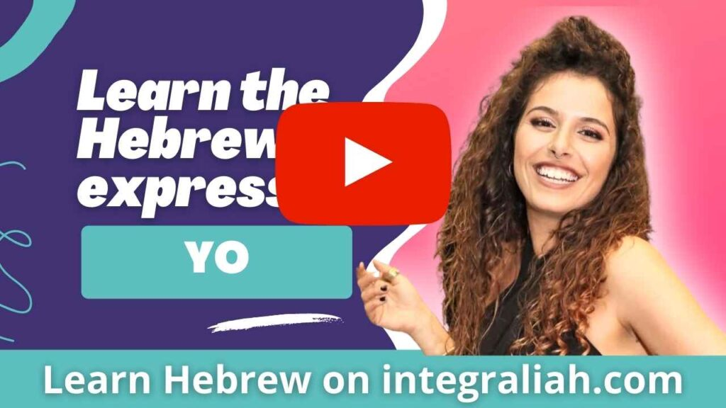 What does the israeli expression YO mean? jpg