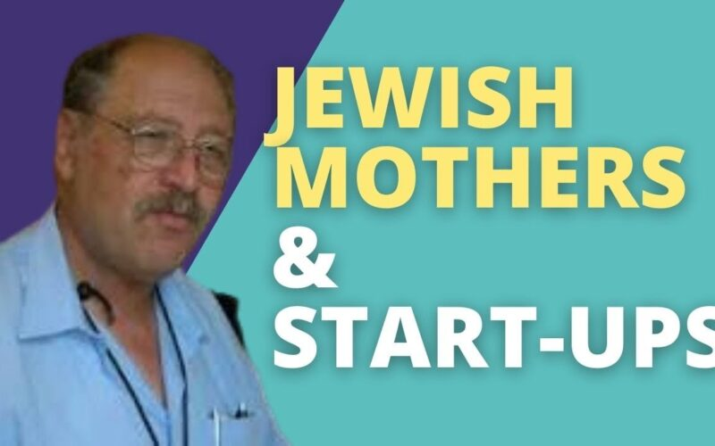 Yossi Vardi – The Jewish Mother and the Start Up Nation